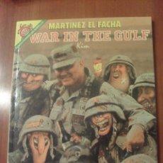 Cómics: MARTINEZ EL FACHA, WAR IN THE GULF, EL JUEVES. Lote 45695176