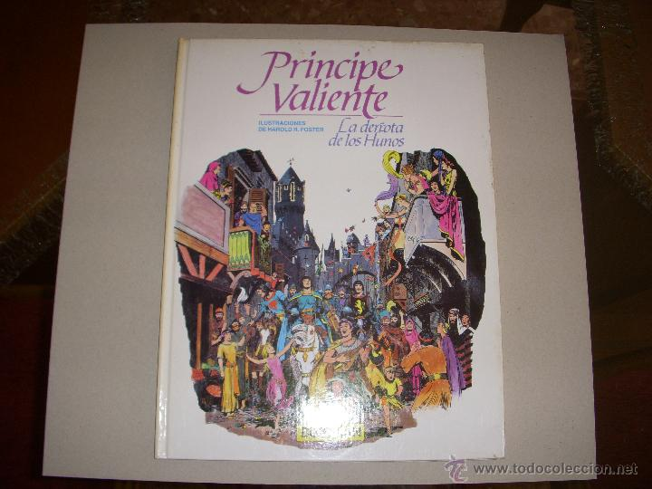 PRINCIPE VALIENTE, LA DERROTA DE LOS HUNOS, TAPA DURA, EDITORIAL BURULAN (Tebeos y Comics - Buru-Lan - Principe Valiente)