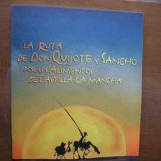 Cómics: LA RUTA DE DON QUIJOTE Y SANCHO POR LOS ALIMENTOS DE CASTILLA-LA MANCHA. Lote 61434530