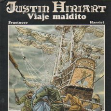 Cómics: JUSTIN HIRIART: VIAJE MALDITO. FRUCTUOSO, HARRIETE. TTARTTALO, 1984. Lote 46355068