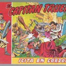 Cómics: EL CAPITÁN TRUENO.CITA EN CÓRDOBA.CONSEJERÍA DE CULTURA 1989.EDICIÓN MUY LIMITADA. ¡IMPECABLE!. Lote 23804779