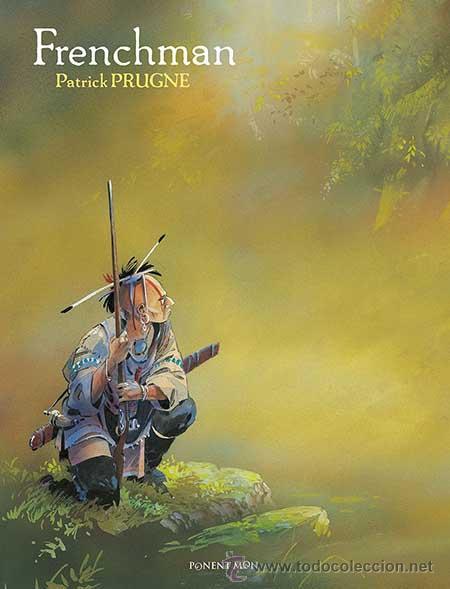 CÓMICS. FRENCHMAN - PATRICK PRUGNE (CARTONÉ) (Tebeos y Comics - Comics otras Editoriales Actuales)