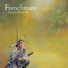 Cómics: CÓMICS. FRENCHMAN - PATRICK PRUGNE (CARTONÉ). Lote 276905378