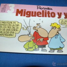 Cómics: MIGUELITO Y YO. Lote 46633011