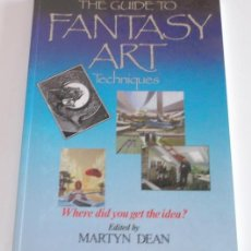 Cómics: MARTYN DEAN (EDIT.). THE GUIDE TO FANTASY ART. TECHNIQUES. RM67494. . Lote 46678432