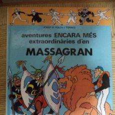 Cómics: AVENTURES ENCARA MÉS EXTRAORDINÁRIES D´EN MASAGRAN. Lote 47014873