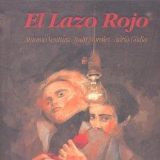 Cómics: EL LAZO ROJO. EDICIONES DE PONENT, 2003. Lote 47577662
