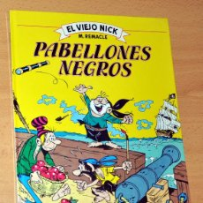 Cómics: EL VIEJO NICK - PABELLONES NEGROS - DE M. REMACLE - EDITORIAL OCÉANO - 1ª EDICIÓN - 1983 - TAPA DURA. Lote 47611157