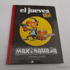 Cómics: EL JUEVES LUXURY GOLD COLLECTION. MAKINAVAJA, GOLDEN YEARS. IVÀ. Lote 47754969