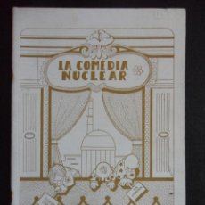 Cómics: LA COMEDIA NUCLEAR. DIBUJOS: GIPSY. GUION: J.C. VIÑOLES-GIPSY. EDITA: BILBO ZAHARRA TALDE ANTI-NUKLE. Lote 47791684
