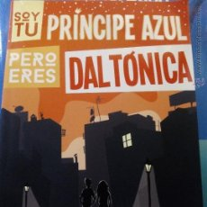 Cómics: SOY TU PRÍNCIPE AZUL PERO ERES DALTÓNICA - PACO CABALLERO Y MIKI ESPARBÉ (BRIDGE)NUEVO CÓMIC DE LOMO. Lote 47942584