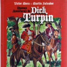 Cómics: NUEVAS AVENTURAS DE DICK TURPIN - VICTOR MORA, MARTIN SALVADOR - CJ181. Lote 48264701