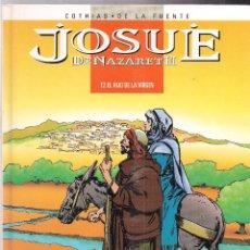 Cómics: JOSUÉ DE NAZARET 2: EL HIJO DE LA VIRGEN. Lote 48339528