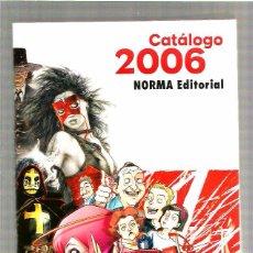 Cómics: NORMA EDITORIAL CATALOGO 2006. Lote 48511803
