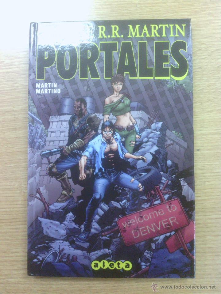 PORTALES (GEORGE R.R. MARTIN) (ALETA) (Tebeos y Comics - Comics otras Editoriales Actuales)