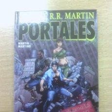 Cómics: PORTALES (GEORGE R.R. MARTIN) (ALETA). Lote 48532793