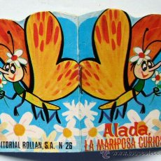 Cómics: MINI CUENTO COLECCION MICROBIO Nº26 ALADA LA MARIPOSA CURIOSA 1969 EDITORIAL ROLLAN. Lote 48762366