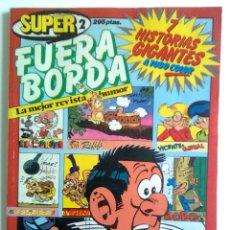 Cómics: SUPER FUERA BORDA-Nº 2-1984-RIFIFÍ-VICENTE GENIAL-BOBO-LOS FRAILOCOS- SUPER AGENTE 327-ESCASO-3411. Lote 48812842