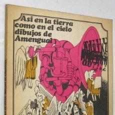 Cómics: ASI EN LA TIERRA COMO EN EL CIELO - DIBUJOS DE AMENGUAL *. Lote 48898543