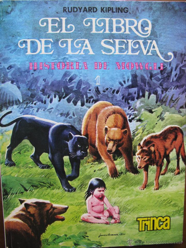 7e31cd940 TRINCA EL LIBRO DE LA SELVA HISTORIA DE MOWGLI. RUDYARD KIPLING. TRINCA Nº 1 .