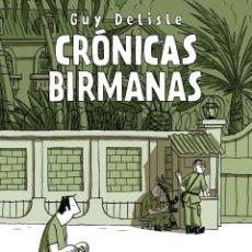 Cómics: CÓMICS. CRÓNICAS BIRMANAS - GUY DELISLE. Lote 49194407