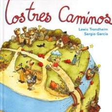 Cómics: LOS TRES CAMINOS DE LEWIS TRONDHEIM Y SERGIO GARCÍA EDICIONES SINS ENTIDO. Lote 49224977
