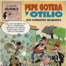 Cómics: EL MEJOR IBAÑEZ Nº 4 - PEPE GOTERA Y OTILIO - ED. PRIMERA PLANA//EDICIONES B. 1999. Lote 49327888