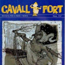 Cómics: CAVALL FORT. REVISTA PER A NOIS I NOIES. NUM. 757. 1994 [CAT]. Lote 49340308