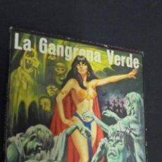 Cómics: LA GANGRENA VERDE. EDICIONES ELVBERIA. 1976.. Lote 49346129