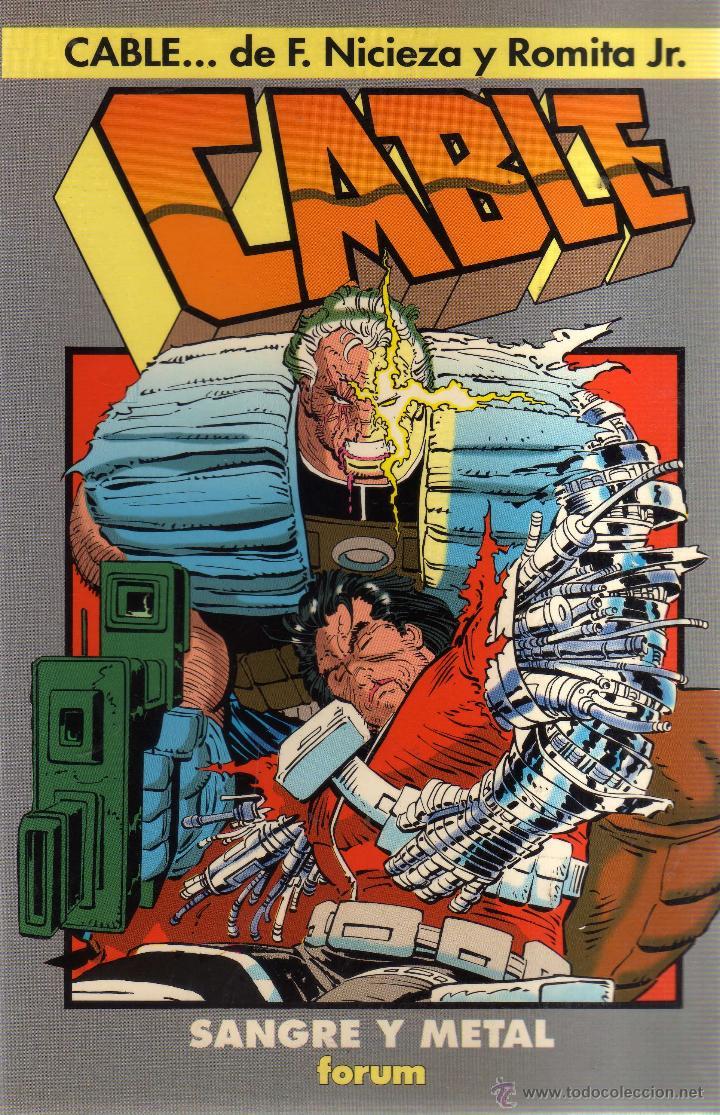 CABLE - SANGRE Y METAL - FORUM - CJ198 (Tebeos y Comics - Comics otras Editoriales Actuales)