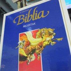 Cómics: PROFETAK ERIDETZEN BIBLIA EDIT PLAZA&JANÉS AÑO 1985. Lote 49458809