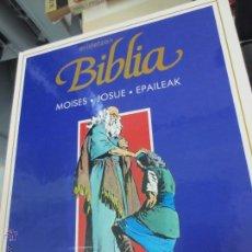 Cómics: MOISES. JOSUE. EPAILEAK ERIDETZEN BIBLIA EDIT PLAZA&JANÉS AÑO 1985. Lote 49459111