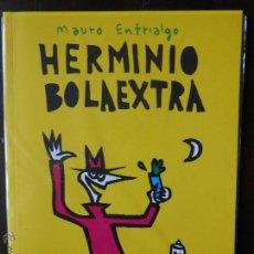Cómics: HERMINIO BOLAEXTRA - MAURO ENTRIALGO - COLECCIÓN TMEO - NUEVO (C). Lote 49573474