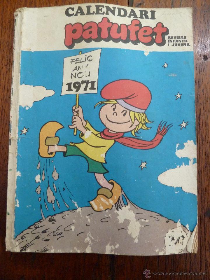 F 3112 CALENDARIO CALENDARI PATUFET 1971. REVISTA INFANTIL I JUVENIL EN CATALAN (Tebeos y Comics Pendientes de Clasificar)