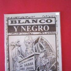 Cómics: FANZINE CÓMIC ANTIRACISTA. BLANCO Y NEGRO -LA HISTORIA DE NUMIA ABU JAMAL- IMPORTACIÓN MÉXICO. Lote 50094770