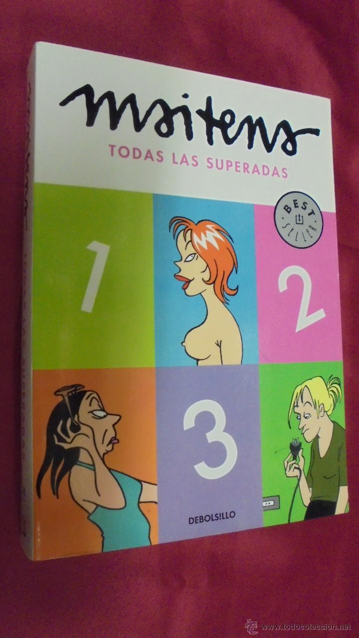 MAITENA. TODAS LAS SUPERADAS. BEST SELLER. DEBOLSILLO. 1ª EDICIÓN. 2010. (Tebeos y Comics - Comics otras Editoriales Actuales)