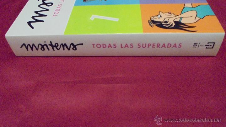 Cómics: MAITENA. TODAS LAS SUPERADAS. BEST SELLER. DEBOLSILLO. 1ª EDICIÓN. 2010. - Foto 3 - 50198810