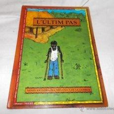 Cómics: L'ÚLTIM PAS. Lote 50211065