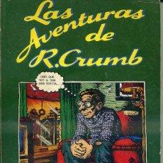 Cómics: LAS AVENTURAS DE R. CRUMB (PASTANAGA, 1977) 140 PÁGINAS. Lote 50337258