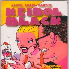 Cómics: M.A. MARTÍN - KEIBOL BLACK - TOMO I. Lote 50431484