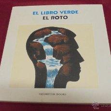 Cómics: EL LIBRO VERDE. EL ROTO. DEBOLSILLO. RANDOM HOUSE MONDADORI. 1ª EDICION. 2014.. Lote 50648326