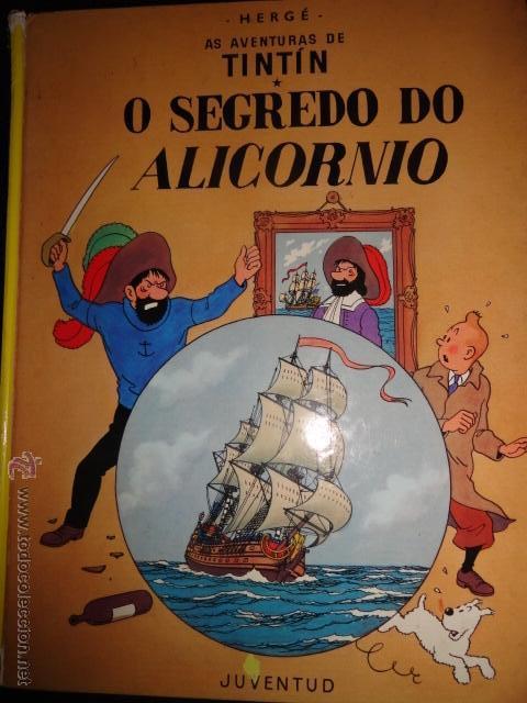 TINTIN O SEGREDO DO ALICORNIO IDIOMAS GALEGO GALLEGO EL SECRETO DEL UNICORNIO 1ª EDICCION MUY RARO (Tebeos y Comics Pendientes de Clasificar)