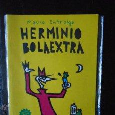 Cómics: HERMINIO BOLAEXTRA - MAURO ENTRIALGO - COLECCIÓN TMEO Nº 3 (W1). Lote 51024415