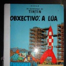 Cómics: TINTIN OBXECTIVO A LUA IDIOMAS GALEGO GALLEGO 2ª EDICCION MUY RARO. Lote 116137639