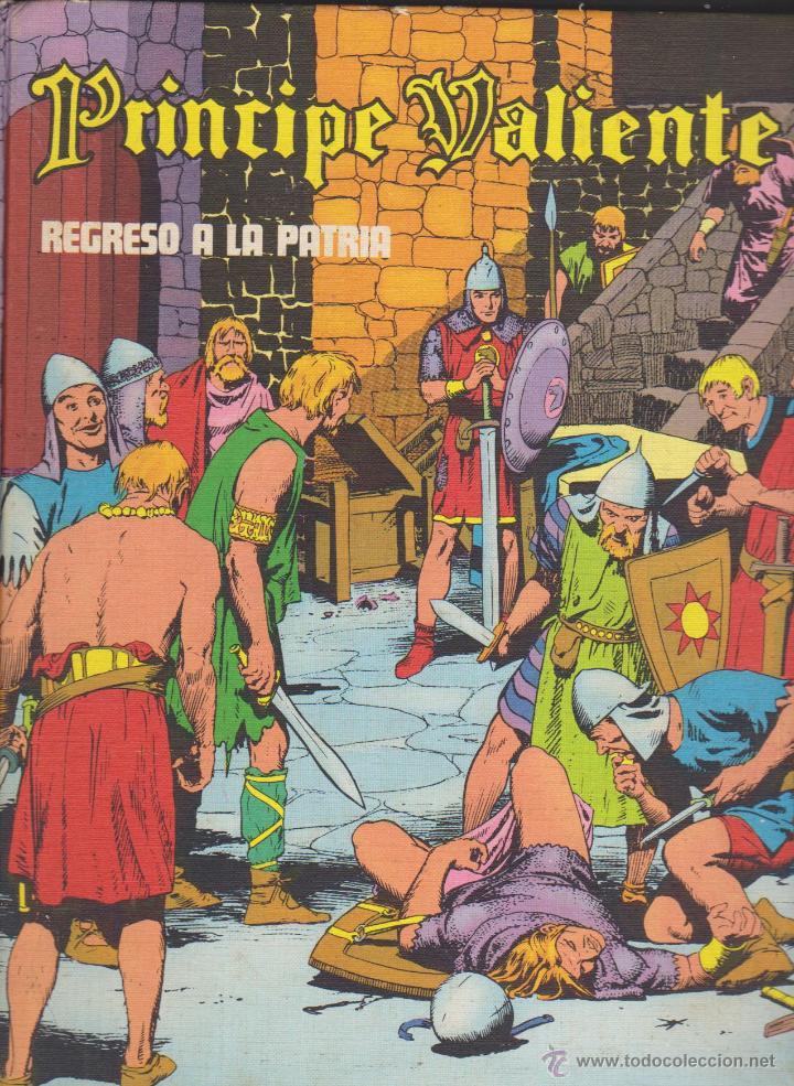 PRÍNCIPE VALIENTE TOMO 4.(IV) REGRESO A LA PATRIA. BURU LAN 1972. TAPAS DURAS. (Tebeos y Comics - Buru-Lan - Principe Valiente)