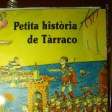 Cómics: PUBLICACION PEQUEÑA HISTORIA DE TARRACO.-EN CATALAN DIBUJOS PILARIN-20 PAG.TAPA DURA. Lote 51382354