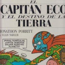 Cómics: EL CAPITÁN ECO Y EL DESTINO DE LA TIERRA -ED. SM 1991 ( COMIC SOBRE EL MEDIO AMBIENTE ). Lote 51596865