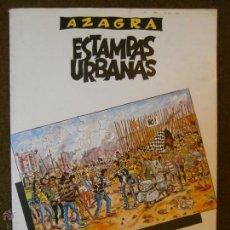 Cómics: CON DIBUJO ORIGINAL, FIRMADO Y DEDICADO AZAGRA ESTAMPAS URBANAS VIRUS COMIX, CON FIRMA. Lote 51766825