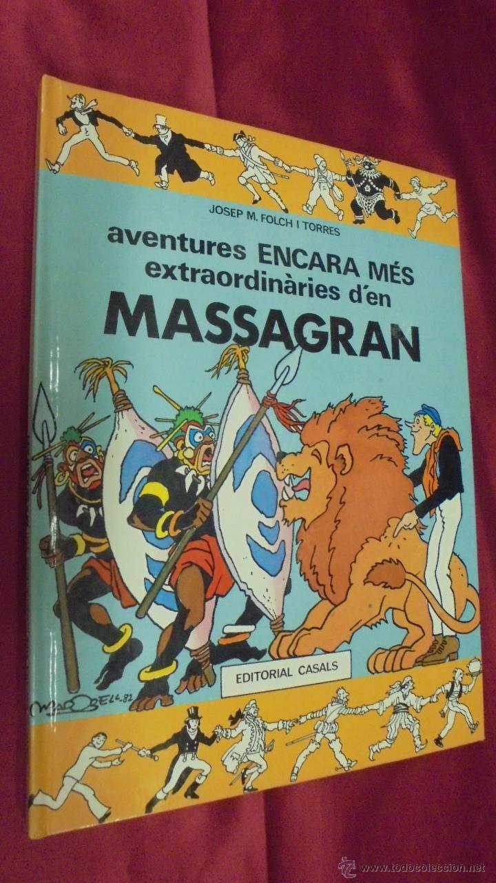 AVENTURES ENCARA MÉS EXTRAORDINARIES D'EN MASSAGRAN . EDITORIAL CASALS. EN CATALÁ. (Tebeos y Comics Pendientes de Clasificar)
