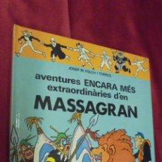 Cómics: AVENTURES ENCARA MÉS EXTRAORDINARIES D'EN MASSAGRAN . EDITORIAL CASALS. EN CATALÁ.. Lote 51966295
